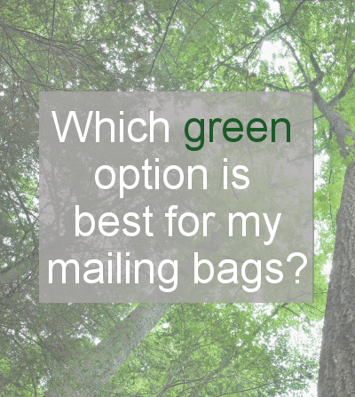 Eco friendly mailing bags